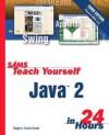 Sams Teach Yourself Java 2 in 24 Hours - Rogers Cadenhead