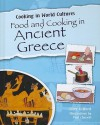 Food and Cooking in Ancient Greece - Clive Gifford