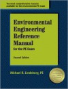 Environmental Engineering Reference Manual for the PE Exam - Michael R. Lindeburg