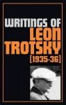 Writings of Leon Trotsky 1935-36 - Leon Trotsky, George Breitman, Naomi Allen