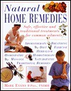 Natural Home Remedies: Safe, Effective and Traditional Remedies for Common Ailments - Mark Evans