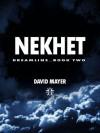 Nekhet - David Mayer