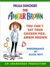 You Can't Eat Your Chicken Pox Amber Brown (Audio) - Paula Danziger, Alicia Witt