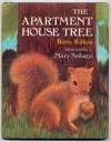 The Apartment House Tree - Bette Killion, Mary Szilagyi
