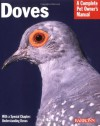 Doves: Everything about Housing, Health, Nutrition, and Breeding - Gayle A. Soucek, Michele Earle-Bridges