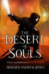 The Desert of Souls: 1 (The Chronicle of Sword and Sand) - Howard Andrew Jones