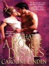 What a Rogue Desires - Caroline Linden