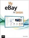 My Ebay for Seniors - Michael Miller