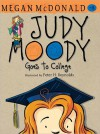 Judy Moody Goes to College (Book #8) - Megan McDonald, Peter H. Reynolds