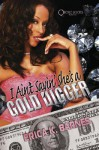 I Ain't Saying She's A Gold Digger - Erica Barnes
