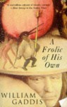 A Frolic of His Own - William Gaddis