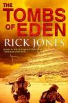 The Tombs of Eden - Rick Jones