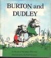Burton and Dudley - Marjorie Weinman Sharmat