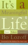 It's a Meaningful Life: It Just Takes Practice (Compass) - Bo Lozoff