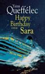 Happy birthday Sara - Yann Queffélec