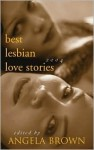 Best Lesbian Love Stories 2004 - Angela Brown