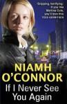 If I Never See You Again. - Niamh O'Connor