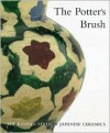 Potter's Brush: The Kenzan Style in Japanese Ceramics - Richard L. Wilson