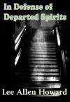 In Defense of Departed Spirits - Lee Allen Howard