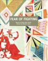 Fear of Fighting - Stacey May Fowles