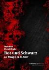 Rot und Schwarz: Le Rouge et le Noir (German Edition) - Marie-Henri Beyle, Stendhal