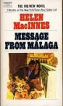 Message from Malaga - Helen MacInnes, Nigel Anthony
