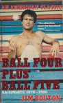 Ball Four Plus Ball - Jim Bouton
