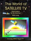 The World of Satellite TV - Mark Long, Jeffrey Keating