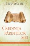 Credinţa părinţilor mei (Cronicile regilor #4) - Lynn Austin