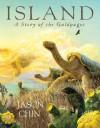 Island: A Story of the Galápagos - Jason Chin