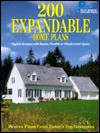 200 Expandable Home Plans: Stylish Designs With Bonus, Flexible or Finish-Later Space (Blue Ribbon Designer Series) - Home Planners Inc, Inc Home Planners