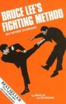 Bruce Lee's Fighting Method: Self-Defense Techniques [With Self-Defense Techniques] - Bruce Lee