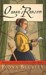 Queen's Ransom - Fiona Buckley