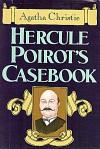 Hercule Poirot's Casebook - Agatha Christie