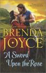 A Sword Upon the Rose - Brenda Joyce