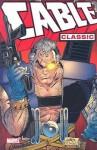 Cable Classic - Volume 1 - Louise Simonson, Fabian Nicieza, Rob Liefeld, Art Thibert, Ron Lim, Paul Smith, Brian Peterson