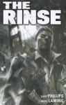 The Rinse - Gary Phillips, Marc Laming