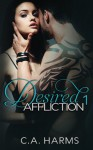 Desired Affliction 1  - C.A. Harms
