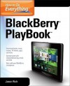 How to Do Everything: Blackberry Playbook - Jason R. Rich