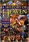 A History of Heaven - Jeffrey Burton Russell
