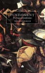 Punishment: The Supposed Justifications Revisited - Ted Honderich