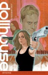 Dollhouse Volume 1: Epitaphs - Andrew Chambliss, Whedon, Jed, Tancharoen, Maurissa, Richards, Cliff, Owens, Andy, Noto, Phil