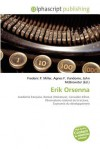 Erik Orsenna - Frederic P. Miller, Agnes F. Vandome, John McBrewster