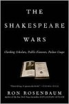 Shakespeare Wars - Ron Rosenbaum