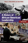 A History of African-American Leadership - John White, Bruce J. Dierenfield