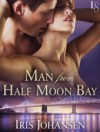 Man from Half Moon Bay: A Loveswept Classic Romance - Iris Johansen