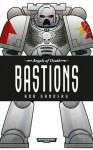 Bastions - Rob Sanders