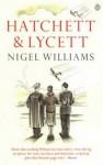 Hatchett And Lycett - Nigel Williams