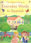 Everyday Words in Spanish - Felicity Brooks