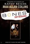 Bones: Diep begraven - Max Allan Collins, Kathy Reichs, Joost van der Meer, William Oostendorp